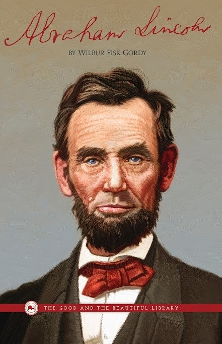 Front Cover Abraham Lincoln By Wilbur Fisk Gordy Biography - 1A