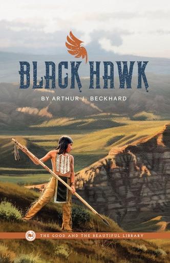 Black Hawk by Arthur J. Beckhard