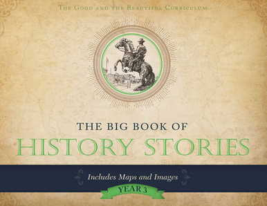 The Big Book of History Stories for History 3 homeschool history curriculum