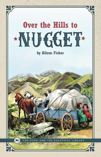 Over the Hills to Nugget by Aileen Fisher