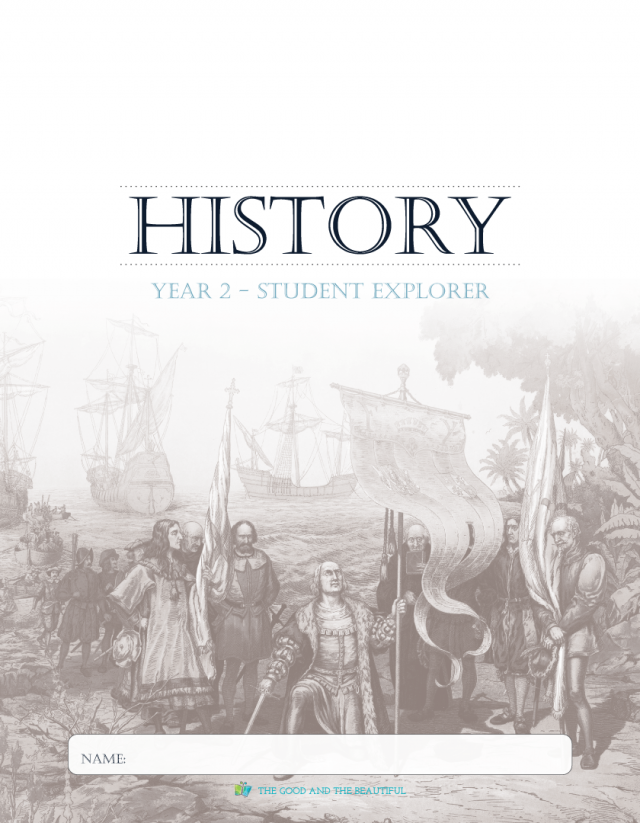 History Year 2 The Good and the Beautiful student explorer free planner for homeschool curriculum