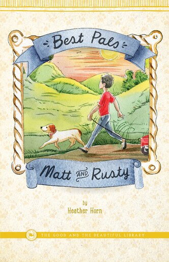 Front Cover Best Pals Matt and Rusty By Heather Horn - 1A