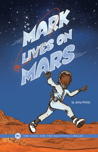 Front Cover Mark Lives on Mars By Jenny Phillips - 1A