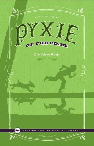 Pyxie of the Pines by Ethel Calvert Phillips