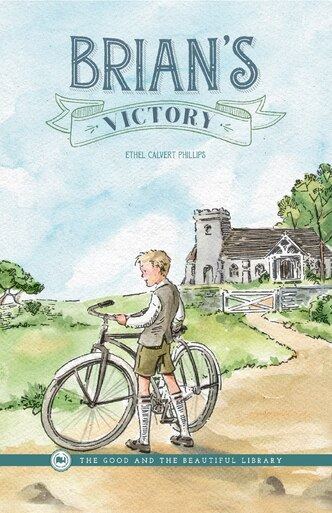 Front Cover of Brian's Victory By Ethel Calvert Phillips - 1A