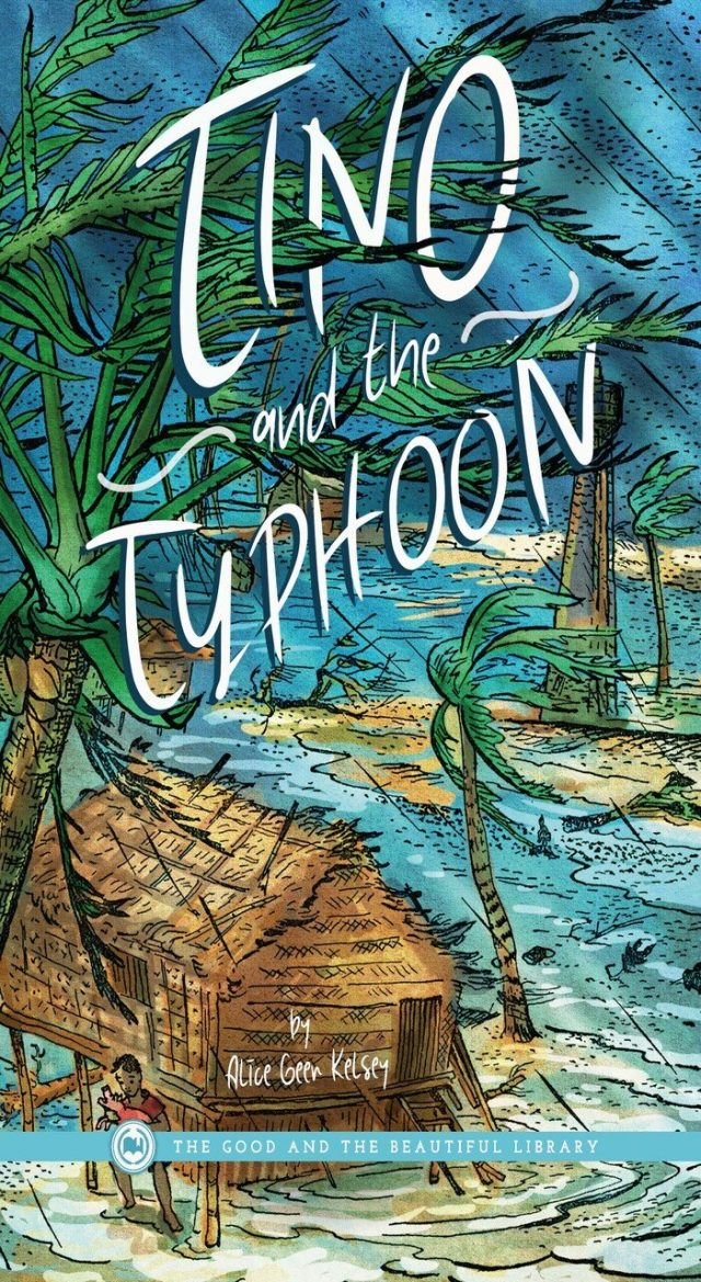 Tino and the Typhoon by Alice Geer Kelsey